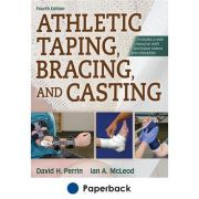 Athletic Taping, Bracing, and Casting