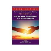 The American Psychiatric Association Publishing Textbook of Suicide Risk Assessment and Management