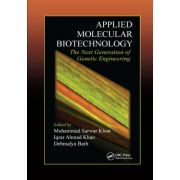 Applied Molecular Biotechnology: The Next Generation of Genetic Engineering