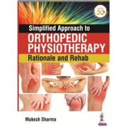 Simplified Approach to Orthopedic Physiotherapy