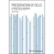 Preservation of Cells: A Practical Manual