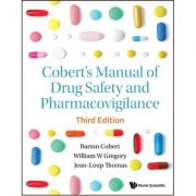 Cobert's Manual of Drug Safety and Pharmacovigilance