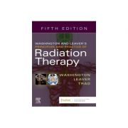 Washington & Leaver's Principles and Practice of Radiation Therapy