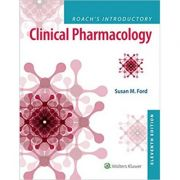 Roach's Introductory Clinical Pharmacology