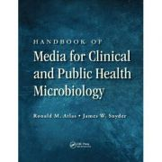 Handbook of Media for Clinical and Public Health Microbiology