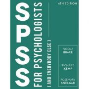 SPSS for Psychologists, And Everybody Else