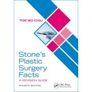 Stone's Plastic Surgery Facts: A Revision Guide