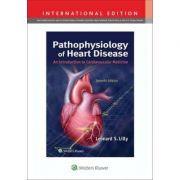 Pathophysiology of Heart Disease An Introduction to Cardiovascular Medicine