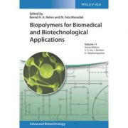 Advances in Biopolymers for Biomedical and Biotechnological Applications