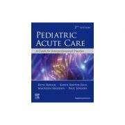 Pediatric Acute Care, A Guide to Interprofessional Practice
