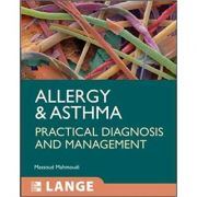Allergy and Asthma, Practical Diagnosis and Management