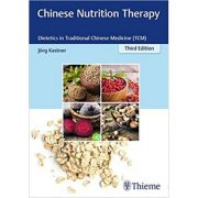 Chinese Nutrition Therapy Dietetics in Traditional Chinese Medicine