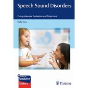 Speech Sound Disorders Comprehensive Evaluation and Treatment