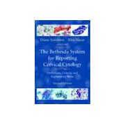 The Bethesda System for Reporting Cervical Cytology