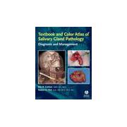 Textbook and Color Atlas of Salivary Gland Pathology: Diagnosis and Management