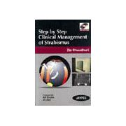 Step by Step Clinical Management of Strabismus with DVD ROM