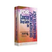 2009 PDR Concise Drug Guide for ORTHOPAEDICS/RHEUMATOLOGY