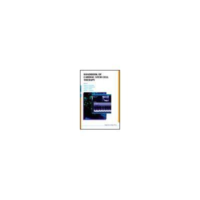 HANDBOOK OF CARDIAC STEM CELL THERAPY