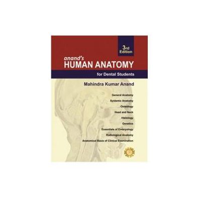Anands Human Anatomy For Dental Students Callisto