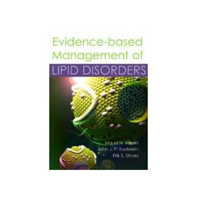 Evidence-based Management of Lipid Disorders