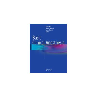 Basic Clinical Anesthesia