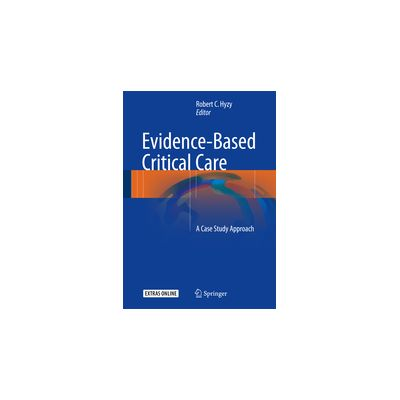 Evidence-Based Critical Care A Case Study Approach
