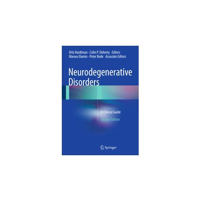 Neurodegenerative Disorders A Clinical Guide