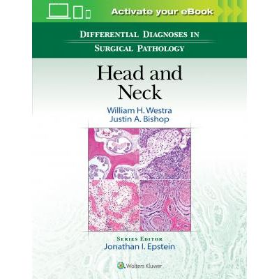 Differential Diagnoses in Surgical Pathology: Head and Neck