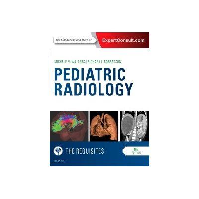 Pediatric Radiology: The Requisites