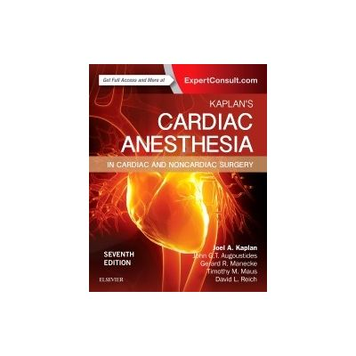 Kaplan's Cardiac Anesthesia, In Cardiac and Noncardiac Surgery