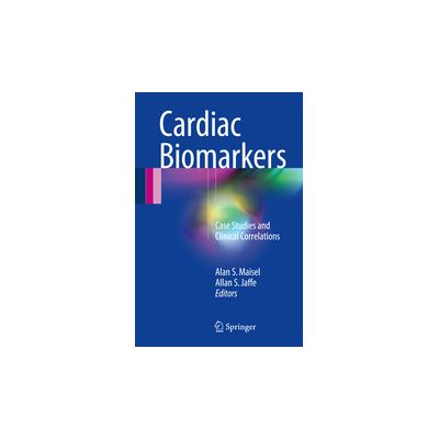 Cardiac Biomarkers Case Studies and Clinical Correlations