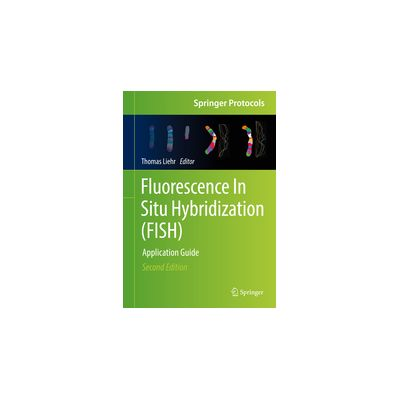 Fluorescence In Situ Hybridization (FISH), Application Guide