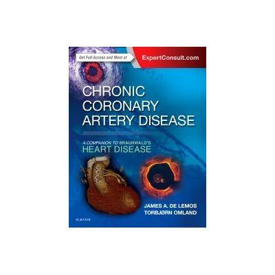 Chronic Coronary Artery Disease, A Companion to Braunwald's Heart Disease