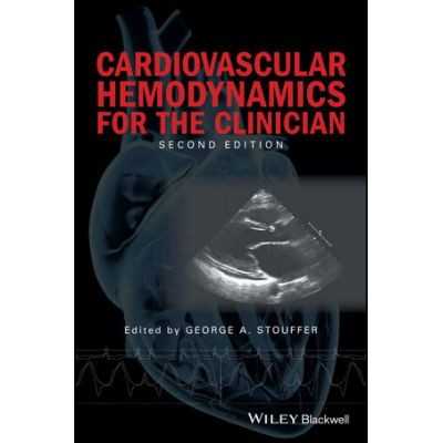 Cardiovascular Hemodynamics for the Clinician