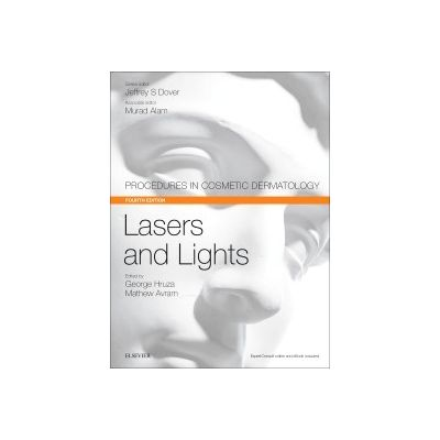 Lasers and Lights, Procedures in Cosmetic Dermatology Series