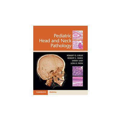 Pediatric Head and Neck Pathology