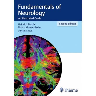 Fundamentals of Neurology An Illustrated Guide