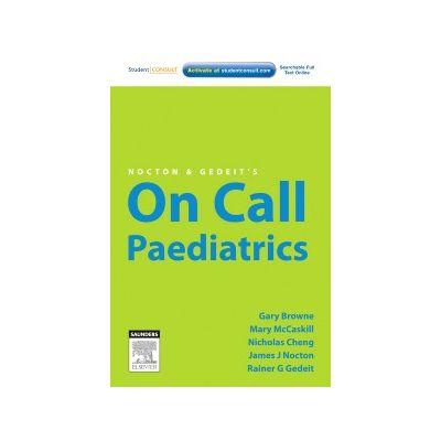 Nocton & Gedeit's On Call Paediatrics