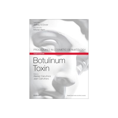 Botulinum Toxin, Procedures in Cosmetic Dermatology Series