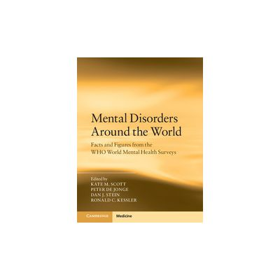 Mental Disorders Around the World Facts and Figures from the World Mental Health Surveys