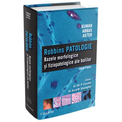 Robbins PATOLOGIE: Bazele Morfologice si Fiziopatologice ale Bolilor