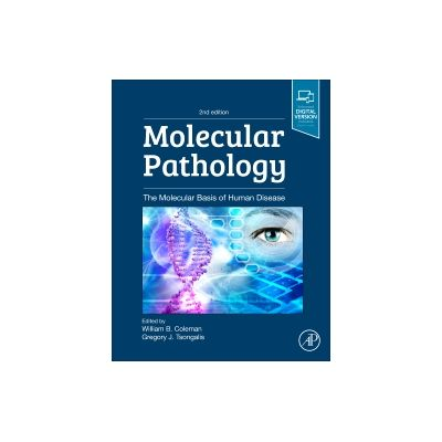 Molecular Pathology, The Molecular Basis of Human Disease