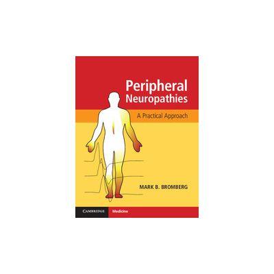 Peripheral Neuropathies A Practical Approach