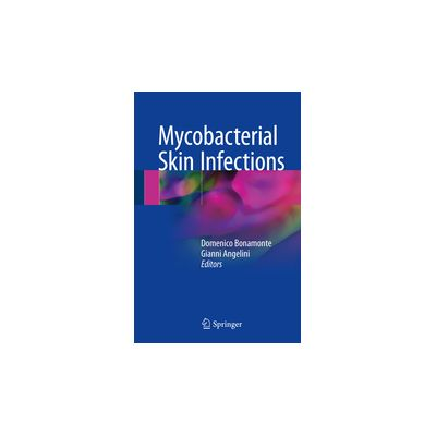Mycobacterial Skin Infections