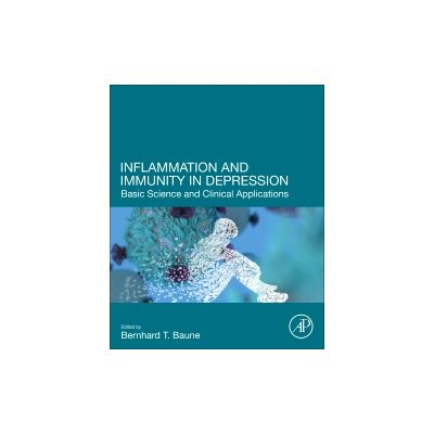 Inflammation and Immunity in Depression, Basic Science and Clinical Applications