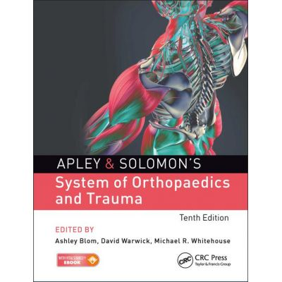 Apley & Solomon's System of Orthopaedics and Trauma