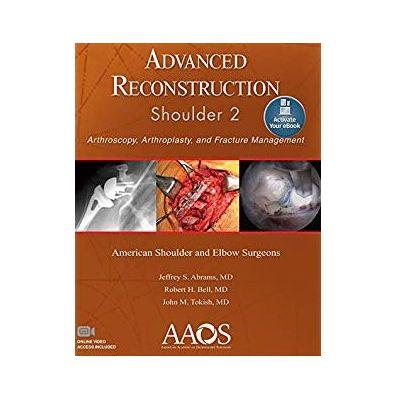 Advanced Reconstruction: Shoulder 2