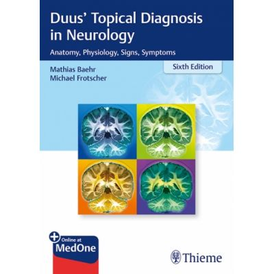 Duus' Topical Diagnosis in Neurology