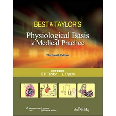 Best & Taylors Physiological Basis of Medical Practice