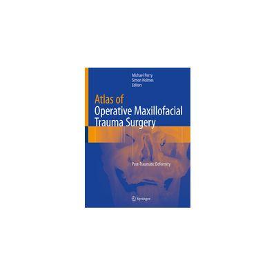 Atlas of Operative Maxillofacial Trauma Surgery Post-Traumatic Deformity